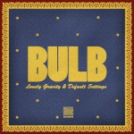Bulb – Lonely Gravity / Default Settings