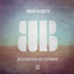 Bulb – Buried Future E.P