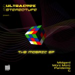 Ultracode & Stereotype – The Mosiac E.P