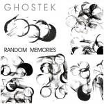 Ghostek – Random Memories L.P