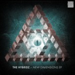 The Hybridz – Dimensions E.P